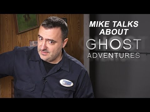 Mike Talks About Ghost Adventures
