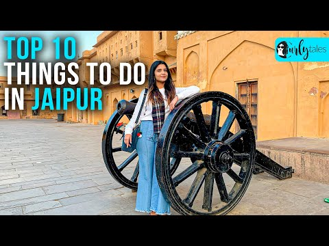 Top 10 Things To Do In Jaipur | Curly Tales
