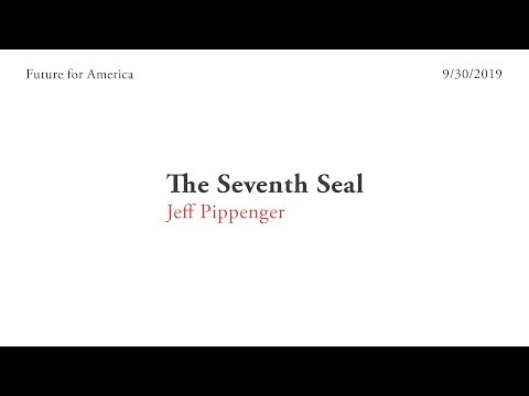19. The Seventh Seal - Jeff Pippenger (9-30-19)
