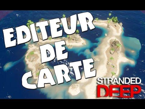 Éditeur de carte sur Stranded Deep ! FR