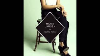 Marit Larsen - Coming Home [Official]