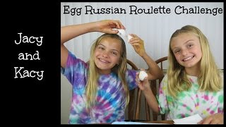 Egg Russian Roulette Challenge ~ Jacy and Kacy