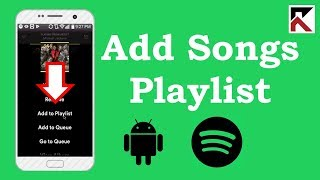 how-to-add-songs-to-playlist-spotify-android