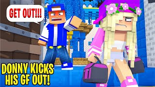 Little Donny KICKS HIS GIRLFRIEND OUT OF THE PALACE... Minecraft