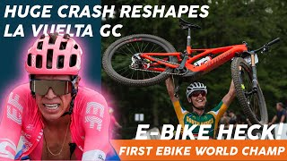 HUGE CRASH IN LA VULETA GC contenders are out & E MOUNTAIN BIKE WORLD CHAMPIONS CROWNED!