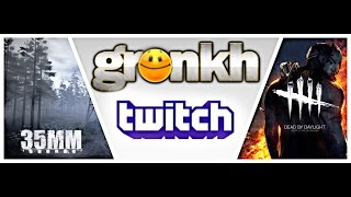 GronkhTV Full Stream #FRAMSTAG 25.06.2016 (35MM & Dead By Daylight)