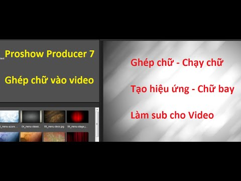 Bài 11 – Chạy chữ trên video với nhiều hiệu ứng nâng cao – làm sub – chữ bay