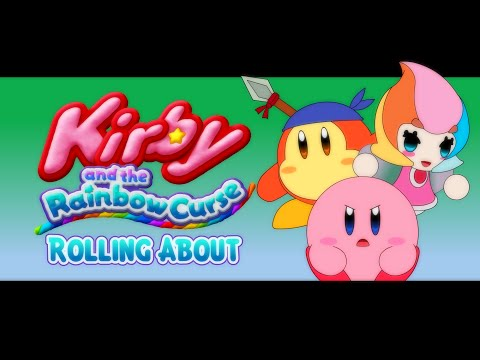 Kirby and the Rainbow Curse - Rolling About
