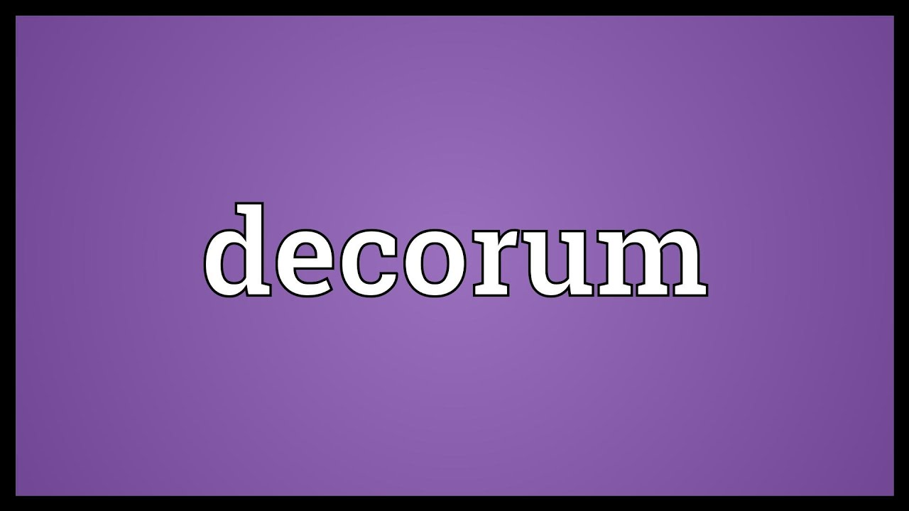 Decorum Meaning