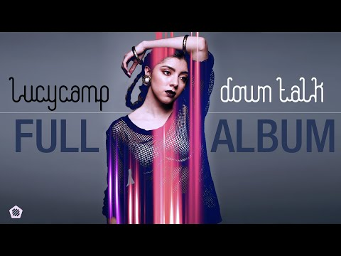 Lucy Camp - Down Talk [EP] - FULL ALBUM