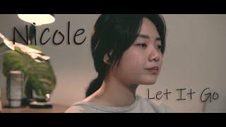 Nicole - Let It Go (James Bay cover)