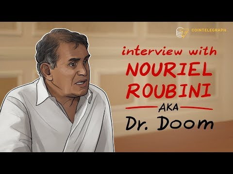 "Nouriel ""Dr. Doom"" Roubini : ""99 Percent of Cryptocurrencies are Worth Zero"""
