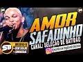 ALDAIR PLAYBOY - AMOR SAFADINHO ( BATIDÃO ROMÂNTICO )