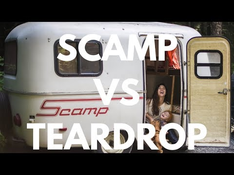 Scamp Trailer Versus Teardrop Trailer