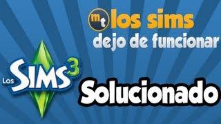 Tutorial | Cómo solucionar el error LOS SIMS 3 DEJÓ DE FUNCIONAR de Los Sims 3  | Castellano 2013 HD