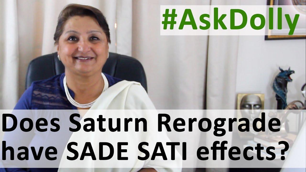 Ask Dolly : Sade Sati Over In Jan, But Saturn Retrogrades In Apr  Will I  See SadeSati Effects Again?