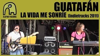 GUATAFÁN - La Vida Me Sonríe [Live Indietracks Festival, UK | 30-7-2011]