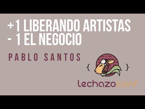 Pablo Santos (@psluaces) - +1 liberando artistas, -1 el negocio import/export