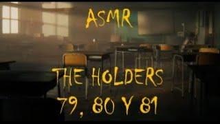 (asmr español) THE HOLDERS nº 79, 80 Y 81