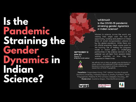 Is the Pandemic Straining the Gender Dynamics in Indian Science? | Webinar With The Life of Science