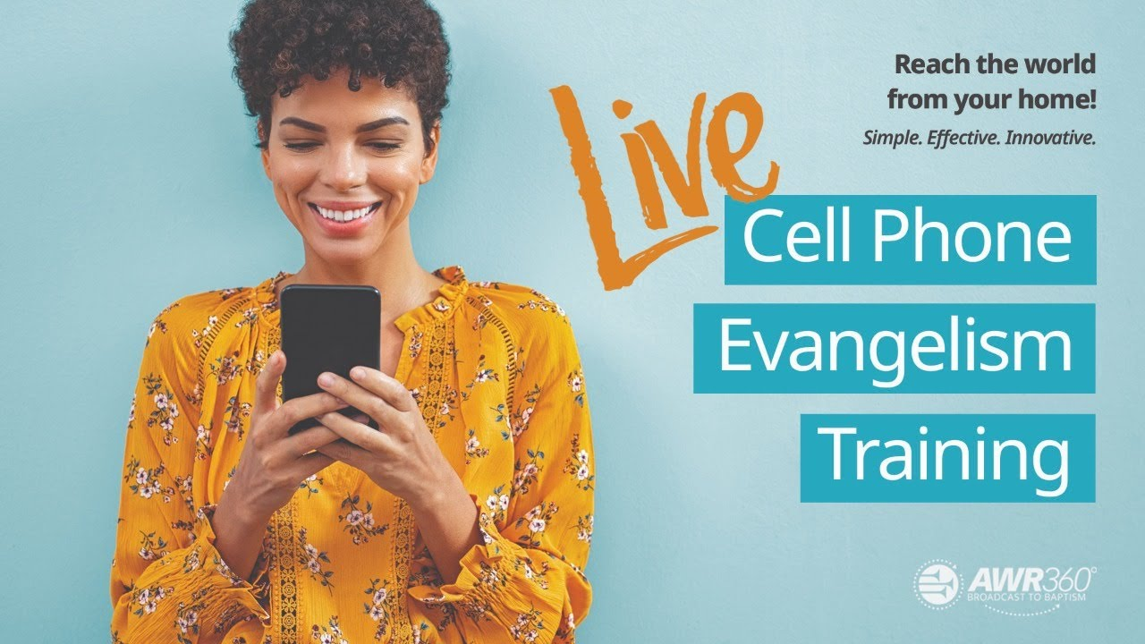 Cell Phone Evangelism Training | AWR360° Live