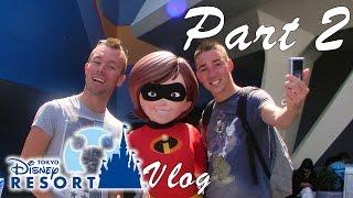 Tokyo Disney Resort - Vlog PART 2