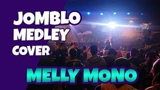 Jomblo (cover medley) - melly mono (she) l SBCK Sehari Bersama Coklat Kita
