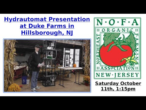 Hydrautomat Presentation at Duke Farms for NOFA NJ