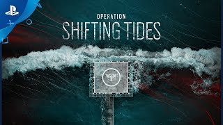 Rainbow Six Siege | Operation Shifting Tides: New Operators Gadgets Teaser | PS4