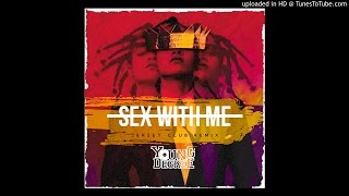 Sex With Me Remix (Jersey Club Remix) [Explicit]