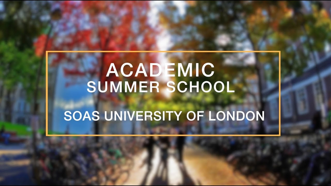 Academic Summer School at SOAS University of London