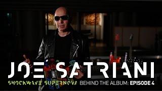 Joe Satriani - Shockwave Supernova - Behind the Album: Episode 4