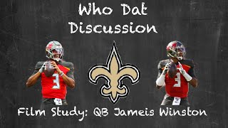 Saints Film Study: Does Jameis Winston Have The Tools To Be a Franchise  QB with New Orleans?