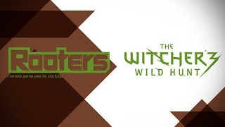 Rooters Game Witcher3をやり直す! with店長