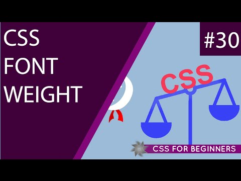 CSS Tutorial For Beginners 30 - Font Weight