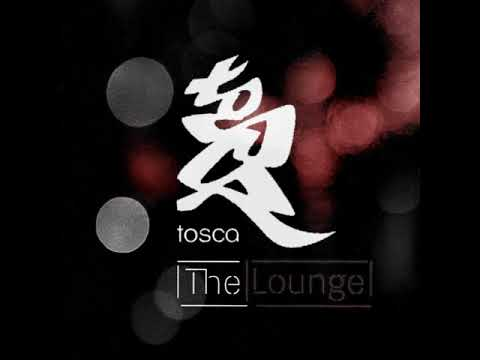 Tosca - The Lounge Dub