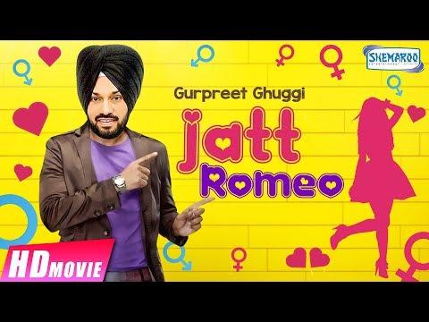 Jatt Romeo (Comedy Movie) - Gurpreet Ghuggi   Latest Punjabi Movie 2017