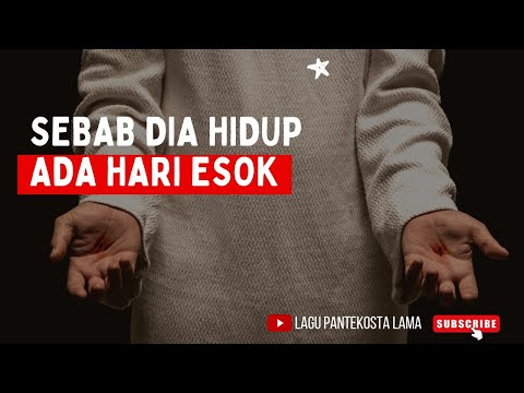 ANAK ALLAH YESUS NAMANYA - Sebab Dia Hidup Ada Hari Esok