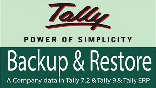 How to Backup & Restore a Company data in Tally 7.2 & Tally 9 & Tally ERP
