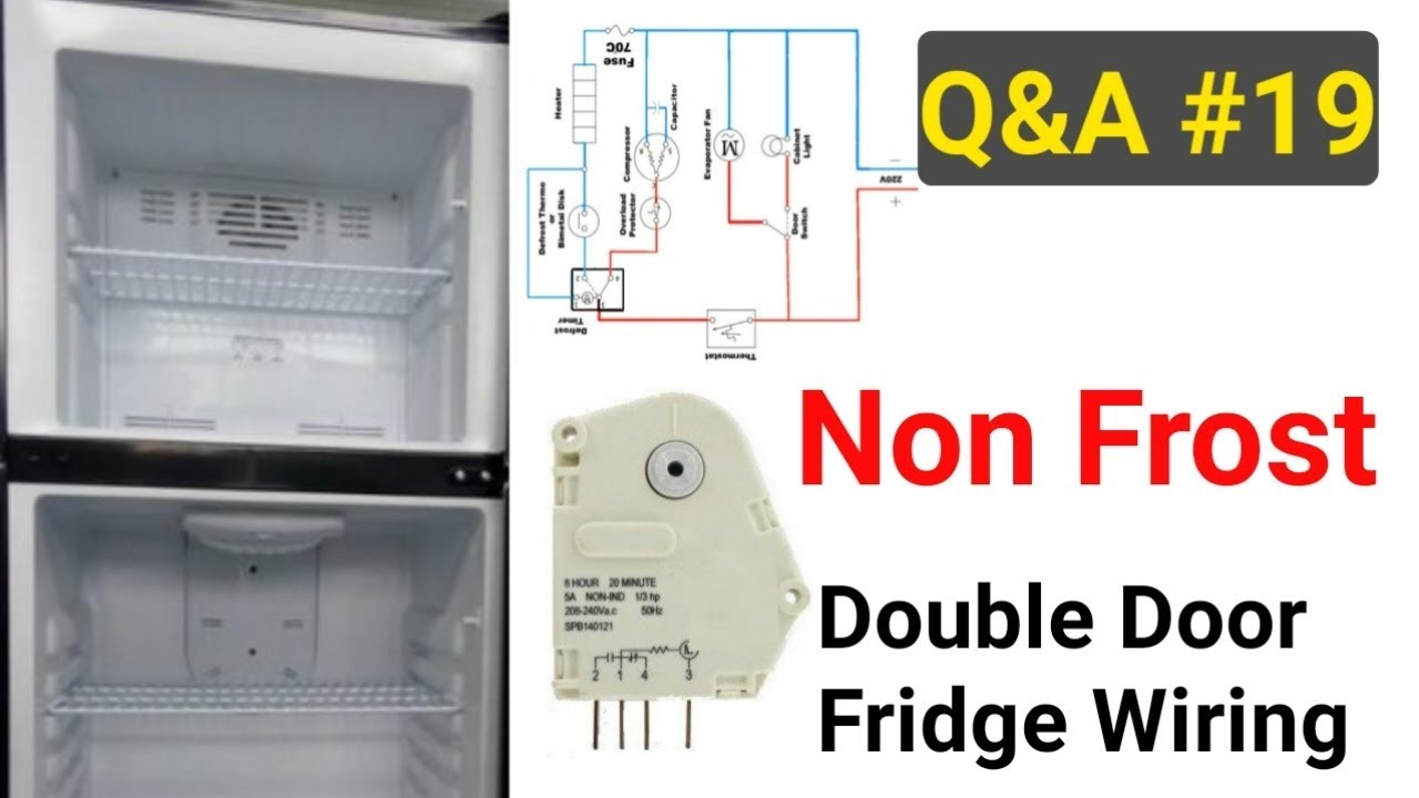 Double Door Refrigerator Full Wiringac Compressor Testfull Service Wiring Air Conditioner Qa 19