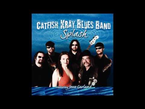 Catfish Kray Blues Band - Splash (2009)