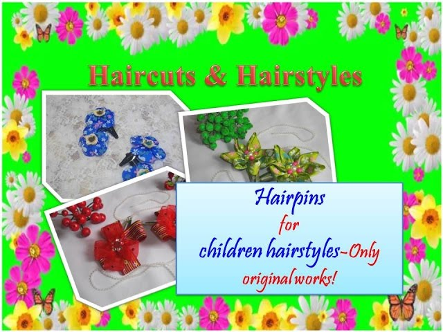 Haircuts and Hairstyles | CHILDREN clip hair | Only original works!