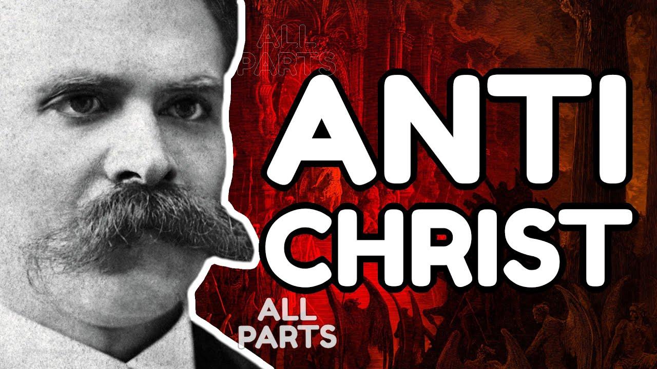 Download NIETZSCHE Explained: The Antichrist (all parts)