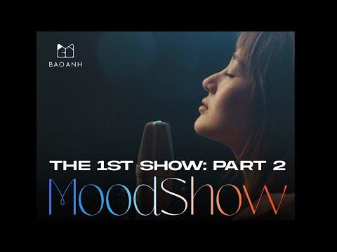 Moodshow (Tập 1.2) - Bảo Anh tiếp tục đốn tim fans tại phòng khách