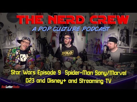 The Nerd Crew: D23, Star Wars, D23, Disney+ And Streaming Services