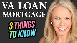VA Mortgage Loans - Top 3 Things To Know
