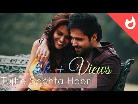 Emraan Hashmi WhatsApp Status Full Screen Video Jannat 2 Tujhe Sochta Hoon KK Pritam