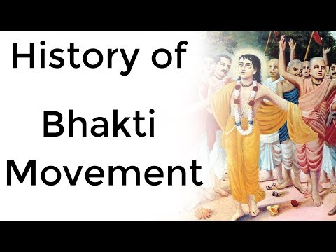 Bhakti Movement In India भक्ति आंदोलन Its Impact On Religion, Culture & Heritage Of Indian Society