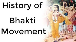 Bhakti Movement in India भक्ति आंदोलन its impact on Religion Culture Heritage of Indian society