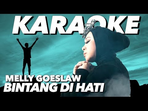 Melly Goeslaw - Bintang Di Hati (KARAOKE) | Ost. Film Dancing In The Rain